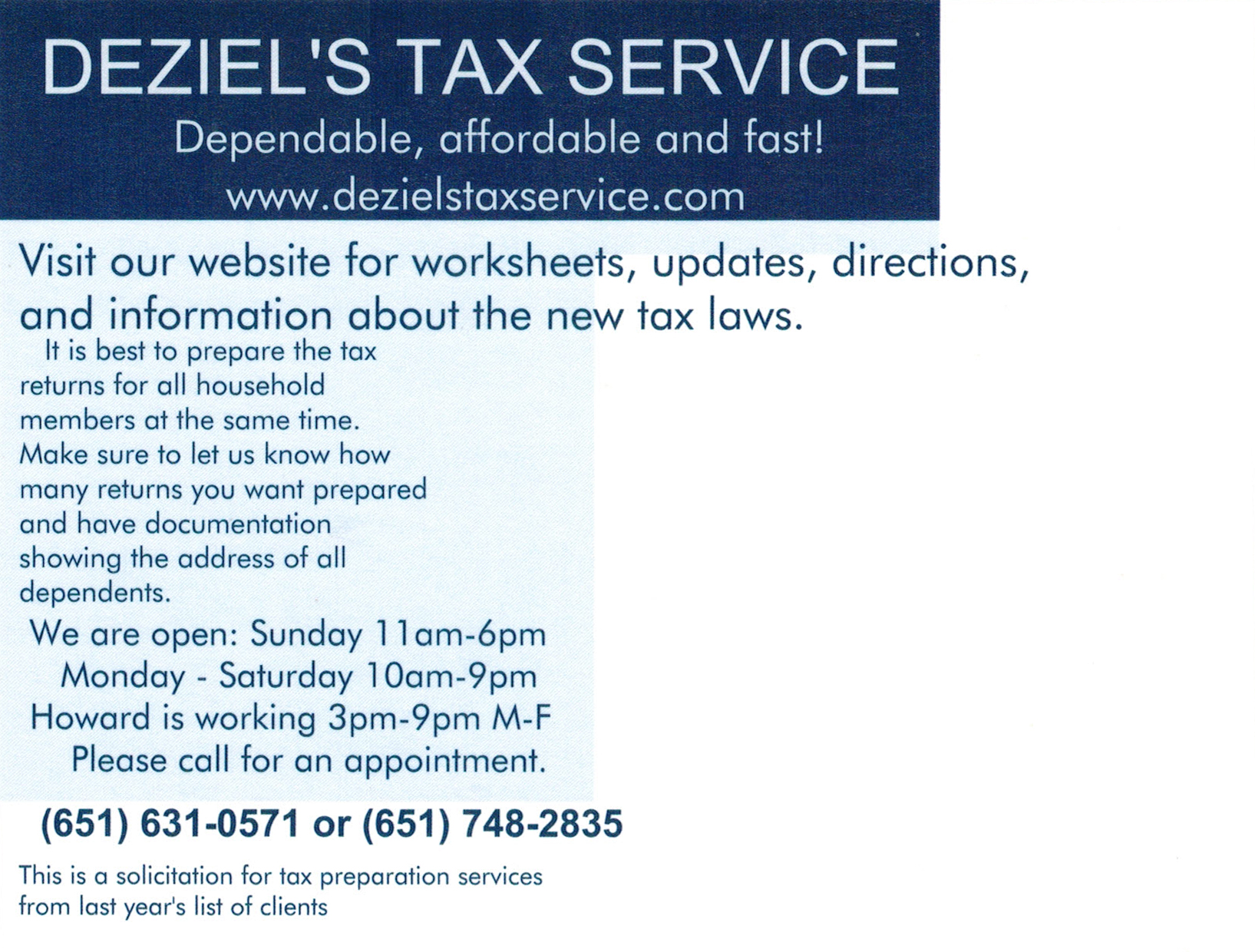 Deziels tax service accurate affordable fast and were on the irs will not be accepting returns until monday jan 29th 2018 we expect to be opened for business friday jan 26th falaconquin